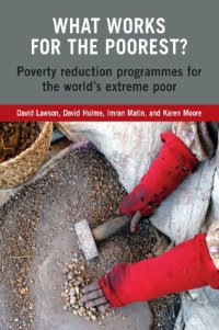 What works for the poorest? Poverty reduction programmes for the world's extreme poor