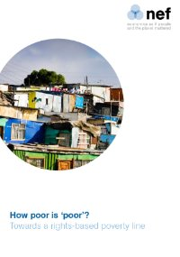 How poor is 'poor'?: Towards a rights-based poverty line