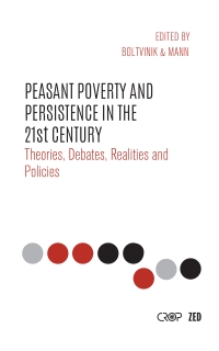 Peasant Poverty & Persistence in the 21st Century