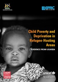 Child Poverty and Deprivation in Refugee-Hosting Areas. Evidence from Uganda