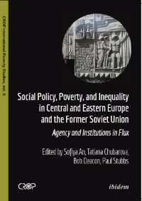 Social Policy, Poverty, and Inequality in Central and Eastern Europe and the Former Soviet Union