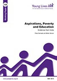 Aspirations, Poverty and Education: Evidence from India