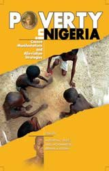 Poverty in Nigeria - Causes, Manifestations and Alleviation Strategies